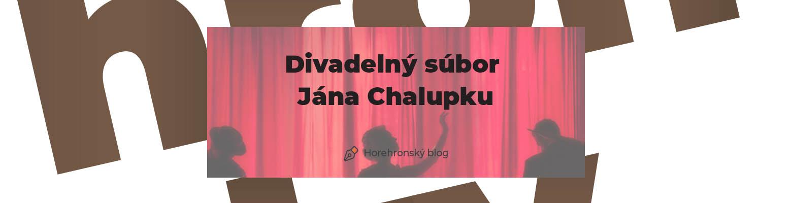 Divadelný súbor Jána Chalupku