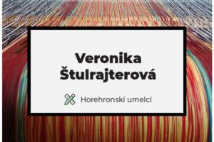 Veronika Štulrajterová: Tkanie na krosnách
