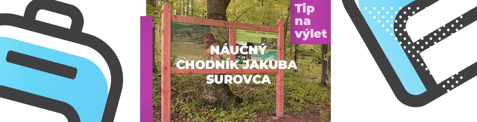 Náučný chodník Jakuba Surovca