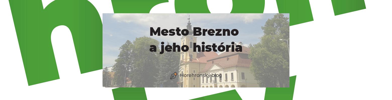 Mesto Brezno a jeho história