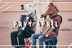 Prvý apríl nebol vždy Dňom bláznov
