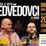 František a Vojta Nedvědovci & band – Pozor zmenený termín